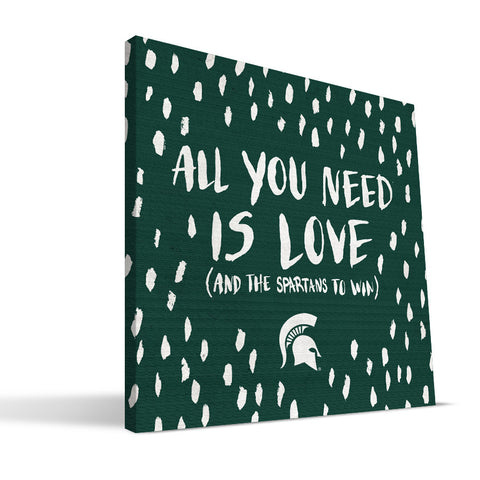 Michigan State Spartans All You Need Canvas Print