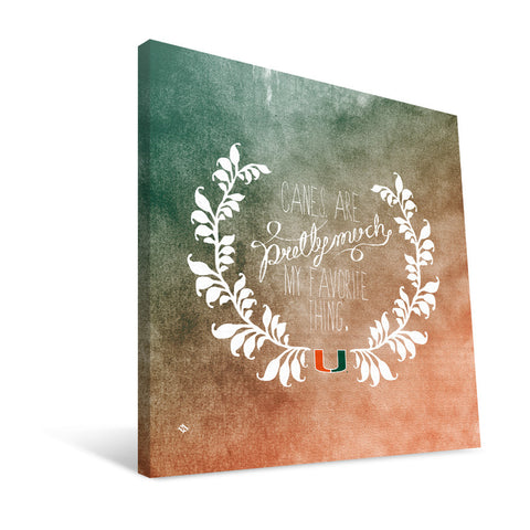 Miami Hurricanes Favorite Thing Canvas Print