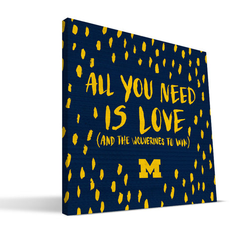 Michigan Wolverines All You Need Canvas Print
