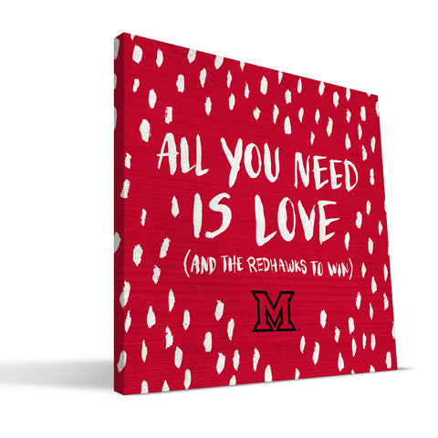 Miami University RedHawks All You Need Canvas Print