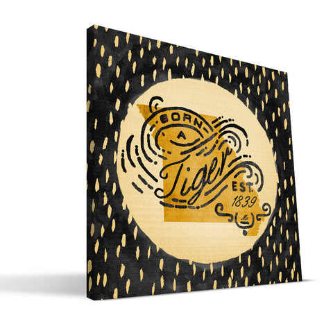 Missouri Tigers Born a Fan Canvas Print