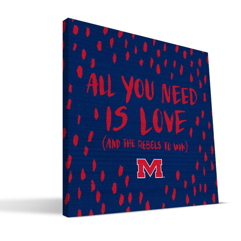 Ole Miss Rebels All You Need Canvas Print