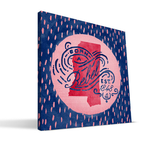 Ole Miss Rebels Born a Fan Canvas Print