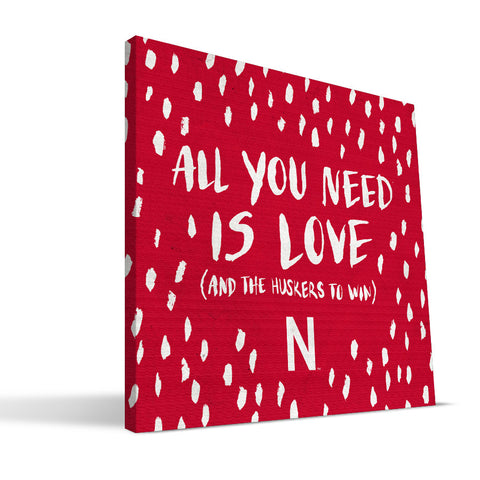Nebraska Cornhuskers All You Need Canvas Print