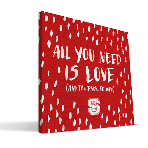 NC State Wolfpack All You Need Canvas Print