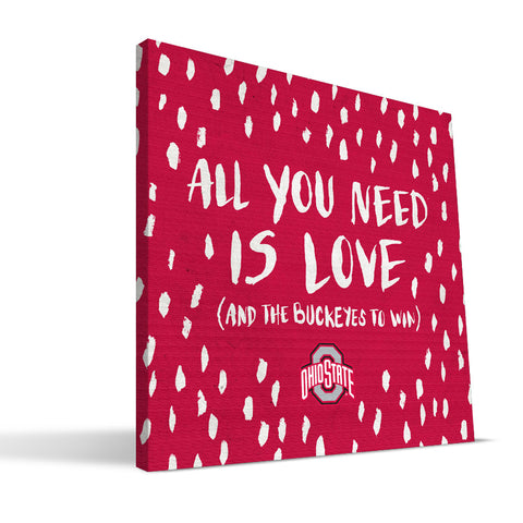 Ohio State Buckeyes All You Need Canvas Print