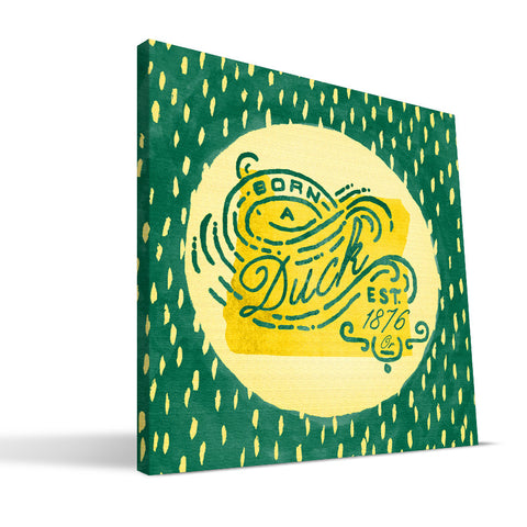 Oregon Ducks Born a Fan Canvas Print