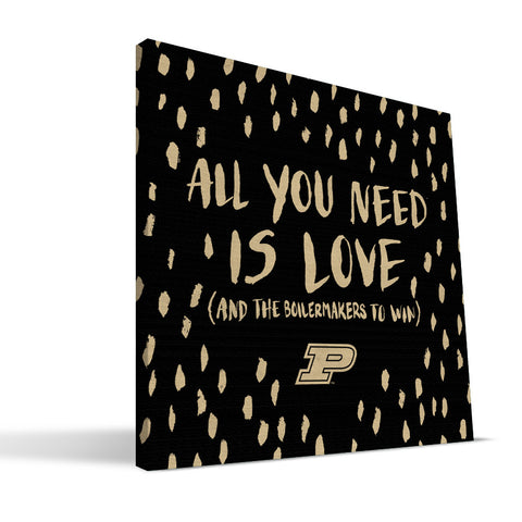 Purdue Boilermakers All You Need Canvas Print