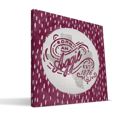 Texas A&M Aggies Born a Fan Canvas Print