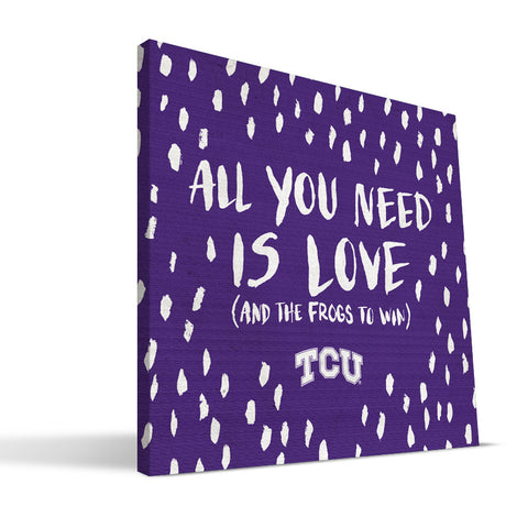 TCU Horned Frogs All You Need Canvas Print
