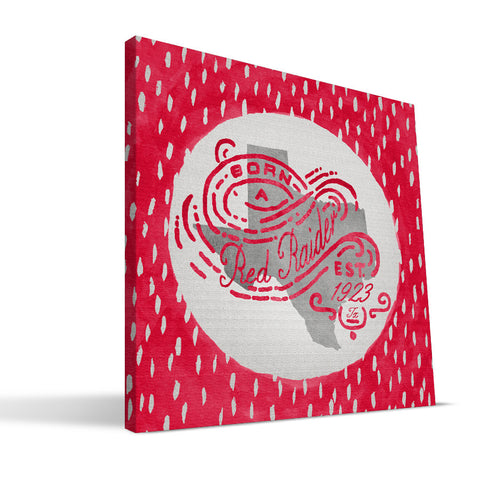 Texas Tech Red Raiders Born a Fan Canvas Print