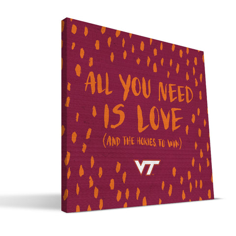 Virginia Tech Hokies All You Need Canvas Print