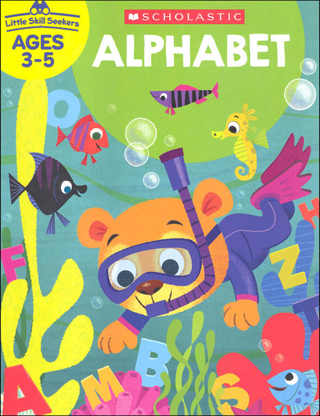 Scholastic Little Skill Seekers ALPHABET Activity Book Ages 3-5 (825552)