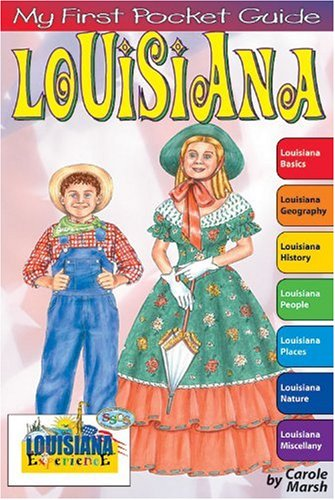Gallopade My First Pocket Guide Louisiana , Geography, People, History, Places