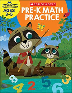 Scholastic PRE-K MATH Practice, Little Skill Seekers Workbook Ages 3-5 (SC-830633)