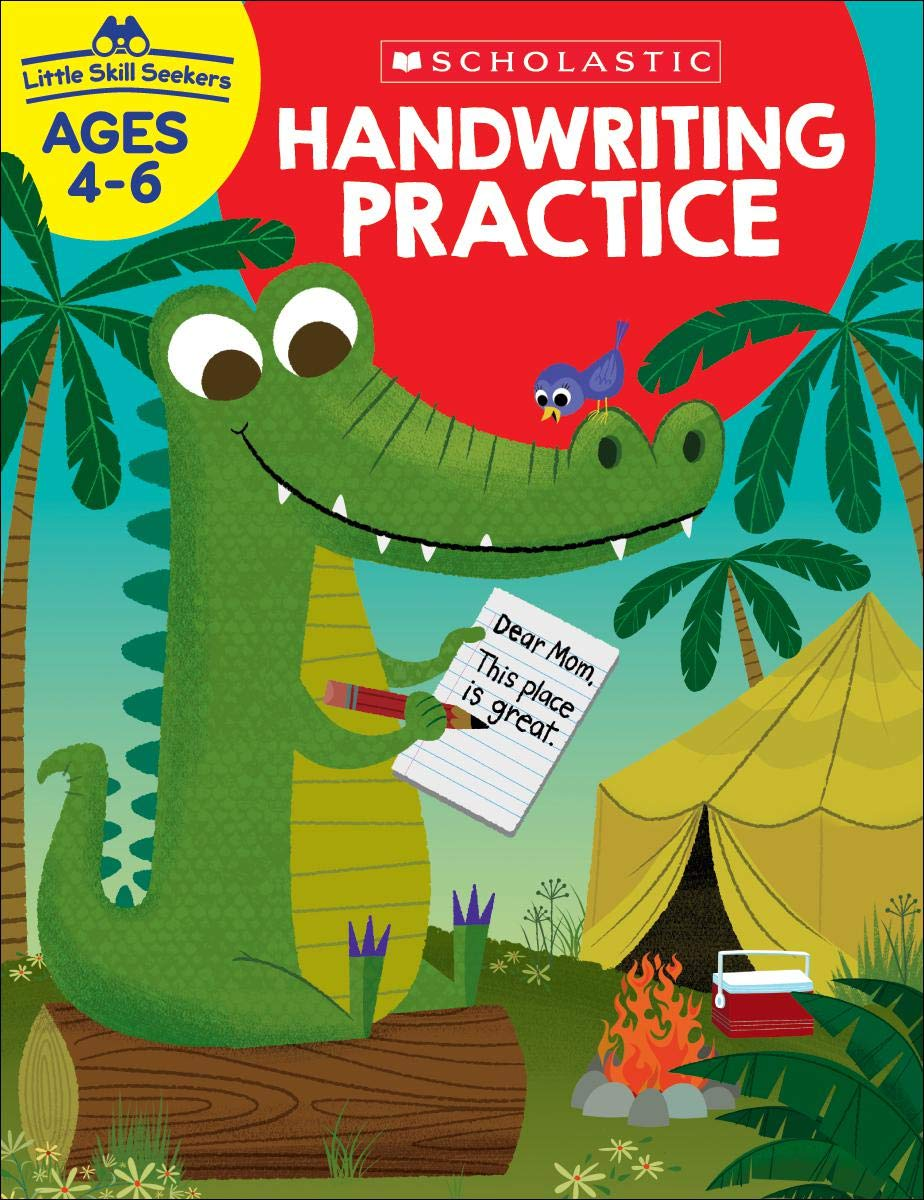 Scholastic Little Skill Seekers HANDWRITING PRACTICE Workbook, Ages 4-6 (SC-830637)