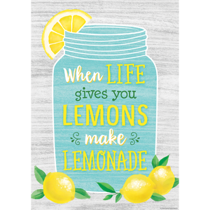 "Teacher Created When Life Gives You Lemons Make Lemonade Positive Poster 13"" x 17""  (TCR7956)"