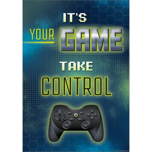 "Teacher Created It's Your Game Take Control Positive Poster 13"" x 17"" (TCR7970)"