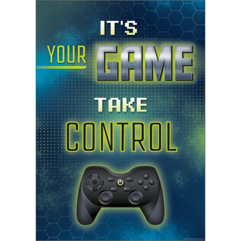 Teacher Created It's Your Game Take Control Positive Poster (TCR7970)