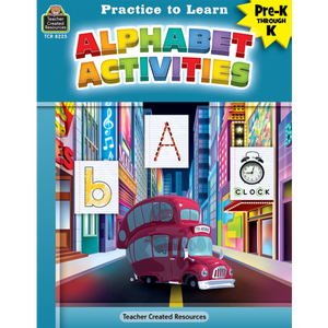 Teacher Created Resources Practice to Learn: Alphabet Activities (TCR8225)