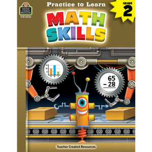 Teacher Created Resources Practice to Learn: Math Skills (TCR8226)