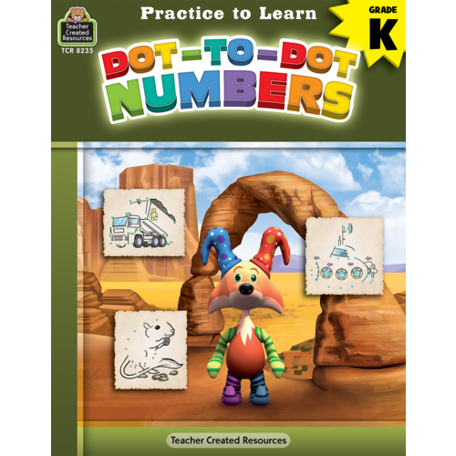 Teacher Created Resources Practice to Learn: Dot-to-Dot Numbers (TCR8235)