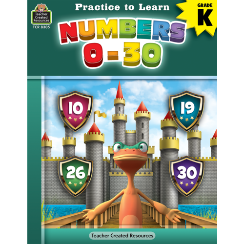 Teacher Created Resources Practice to Learn: Numbers 0-30 (TCR8305)
