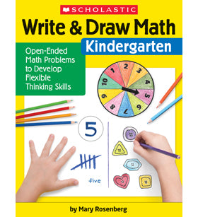 Scholastic Write & Draw Math Workbook, Kindergarten, 1st or 2nd Grade