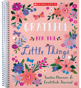 Scholastic Gratitude Teacher Planner & Journal