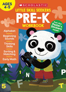 Scholastic Little Skill Seekers PRE-K Workbook, Ages 4-5 (860242)