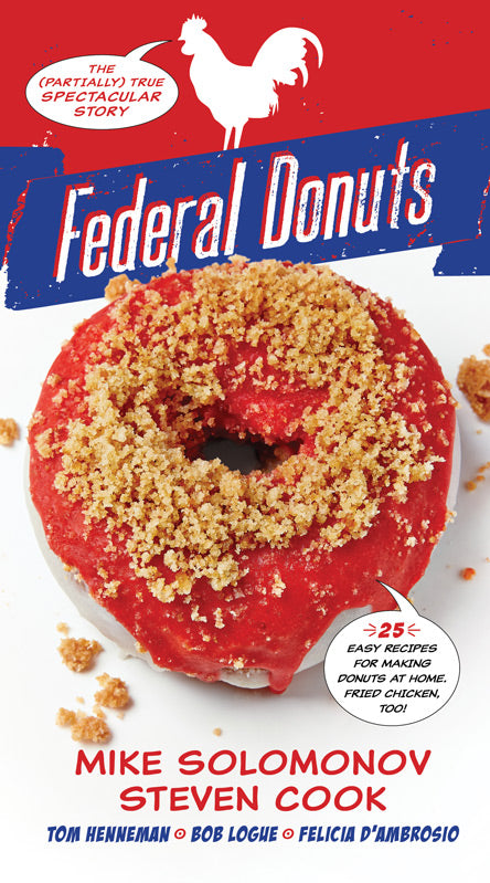 Federal Donuts: The (Partially) True Spectacular Story (Signed)