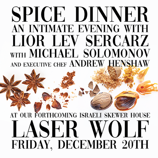 Spice Dinner with Lior Lev Sercarz, Mike Solomonov, and Andrew Henshaw