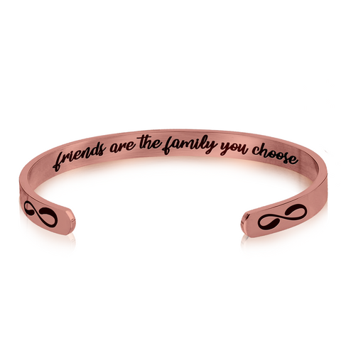 Stainless Steel Bracelet - Cuff Bracelet - Friends are The Family You Choose