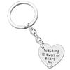 Image of Teaching is a Work of Heart - Pendant Keychain - Teacher Appreciation Gift
