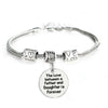 Image of The Love between a Father and Daughter is Forever Pendant Bracelet
