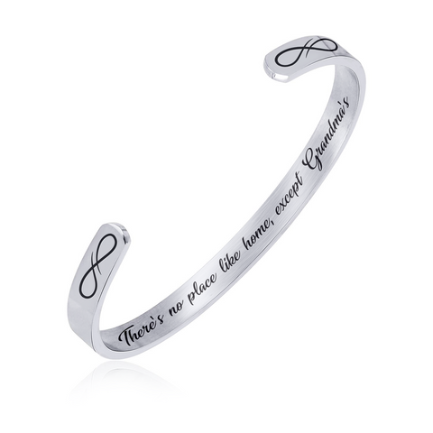 Stainless Steel Bracelet - Cuff Bracelet - There's no Place Like Home Except Grandma's