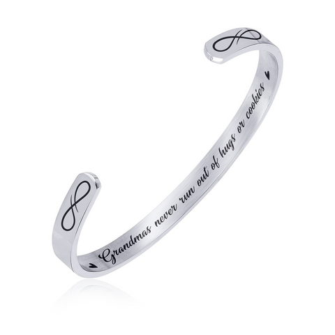 Stainless Steel Bracelet - Cuff Bracelet - Grandmas Never Run Out of Hugs or Cookies