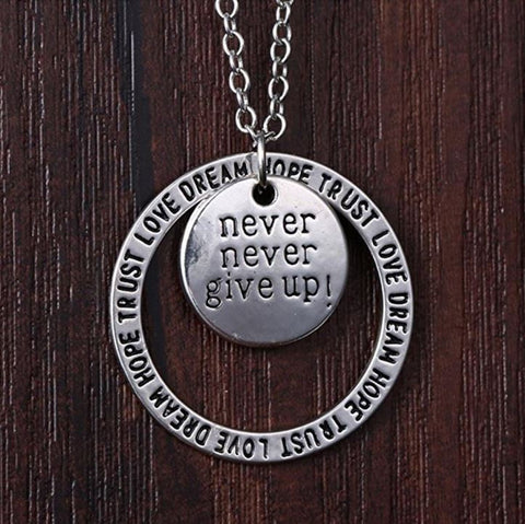 Never Give Up Necklace Inspirational Necklace