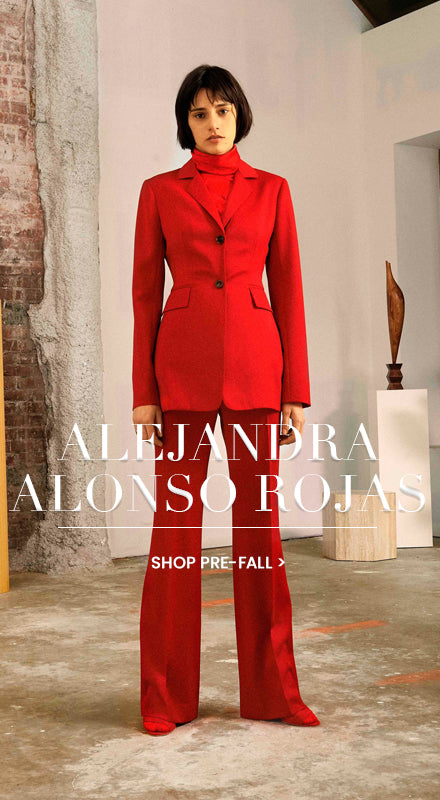 Alejandra Alonso Rojas: Shop Pre-Fall