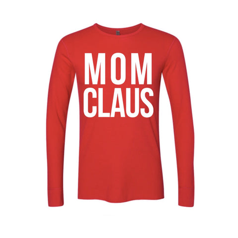 Mom Claus Thermal in Red with White Ink