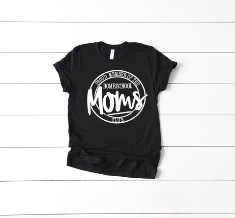 Proud Member of the Homeschool Moms Club Tee Black Crew Neck