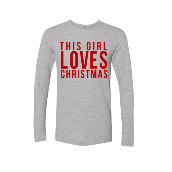 This Girl LOVES Christmas Thermal Grey with Red