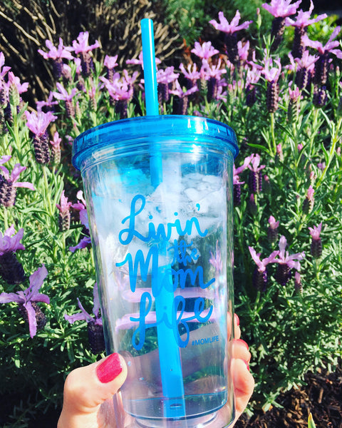 'Livin the Mom Life' #MOMLIFE Aqua Tumbler 16oz.
