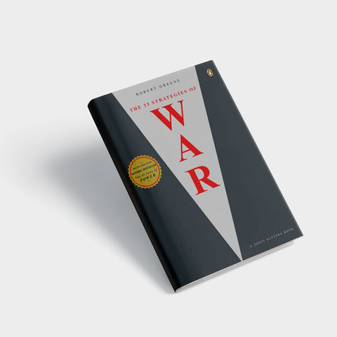 Robert Greene's the 33 Strategies of War