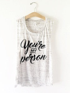 "Tiny Vines ""You're My Person"" Women's Tank"