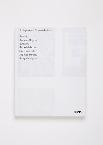 Artbook A Japanese Constellation: Toyo Ito, SANAA, and Beyond La Garconne