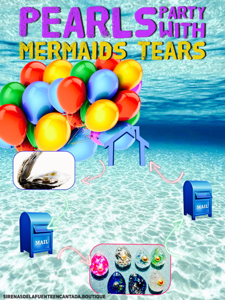Pearls Party with mermaids tears