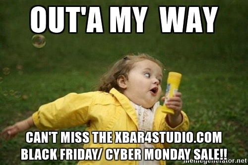 Yep that's right- Black Friday/Cyber Monday deals at X bar 4 Studio!