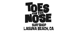 Toes On The Nose Laguna Beach