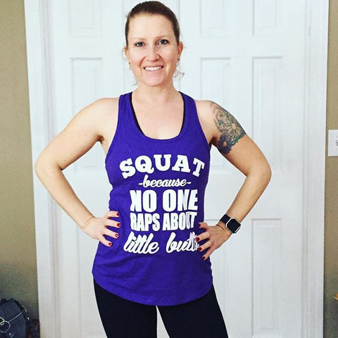 Cali Fit Tees Squat Because No One Raps About Little Butts Tank